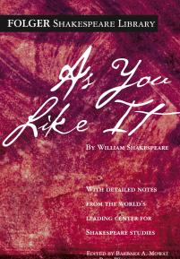 cover of the Folger Library edition of As You Like It