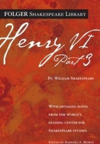 cover of Folger edition of 3 Henry VI